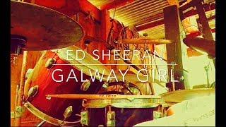 Ed Sheeran - Galway Girl [Drum Cover]