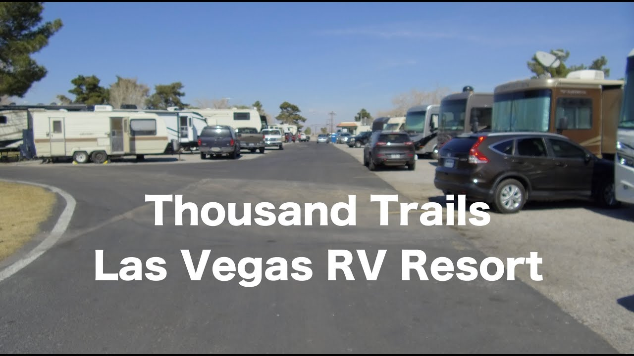 review thousand trails las vegas rv resort 109 youtube. Black Bedroom Furniture Sets. Home Design Ideas