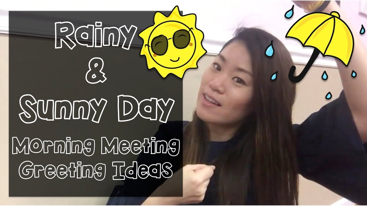Rainy and sunny day morning meeting greeting ideas youtube rainy and sunny day morning meeting greeting ideas m4hsunfo