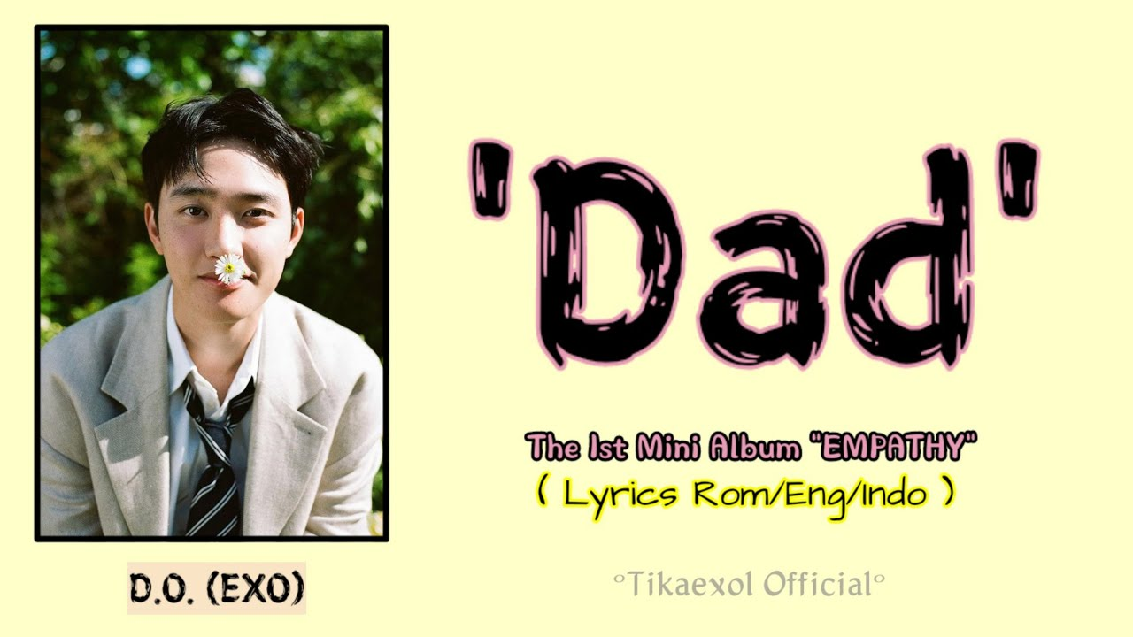 D.O. 디오 'Dad' Highlight Medley (Official Lyrics Teaser)