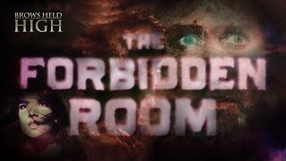 Video The Forbidden Room: The Ghost of a Dead Movie - Brows Held High download MP3, 3GP, MP4, WEBM, AVI, FLV September 2017