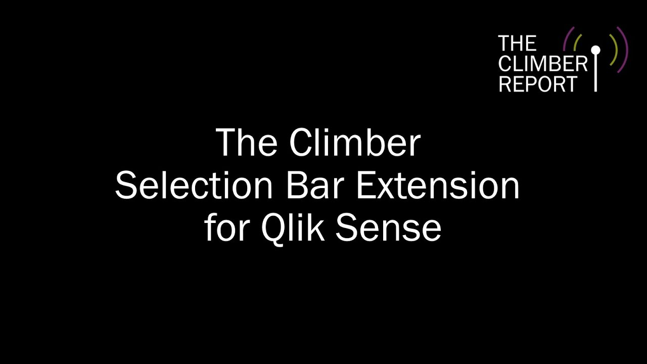 Climber Extensions - Get even more from Qlik Sense - Climber