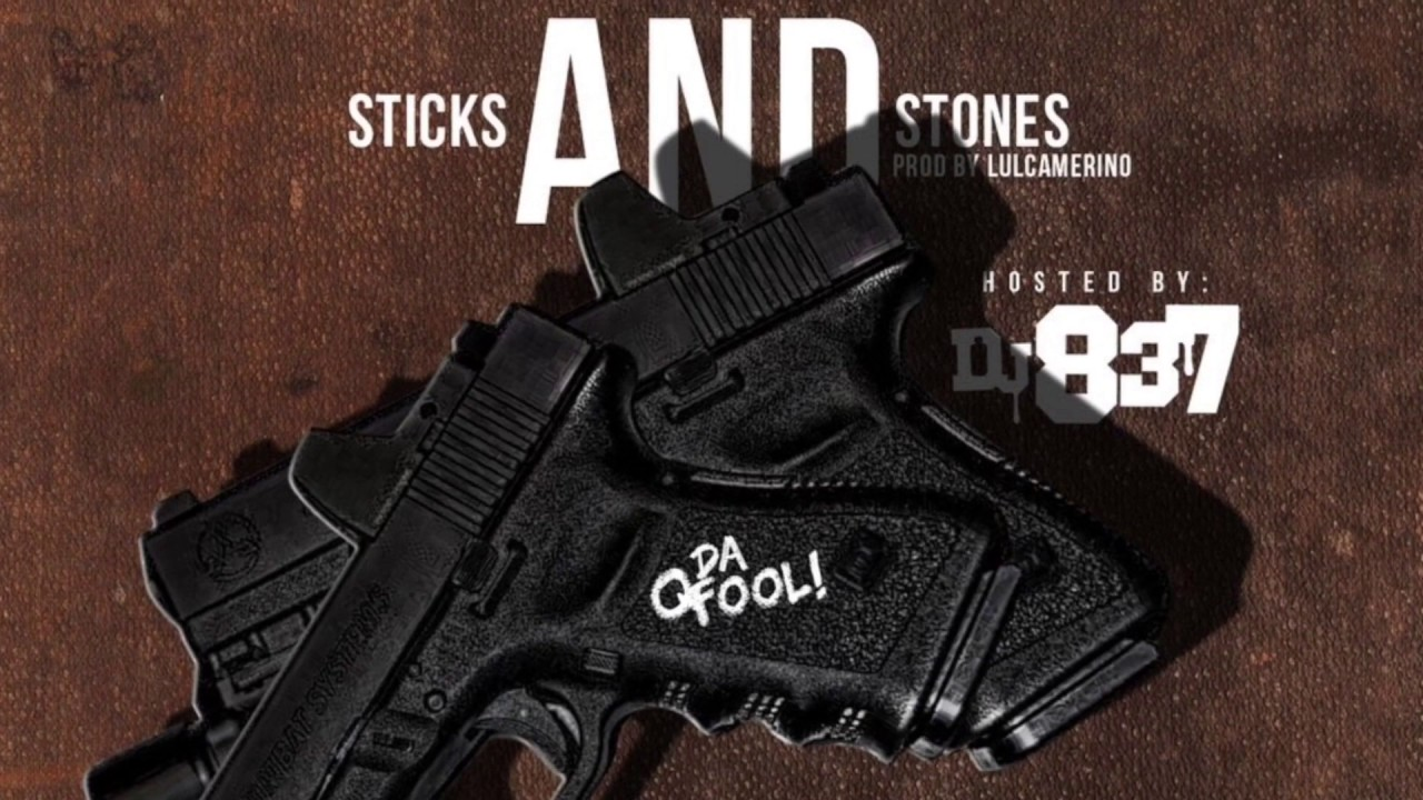 Download Q Da Fool - Sticks And Stones