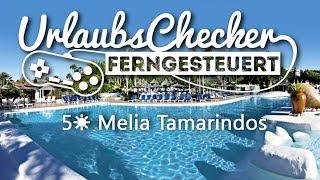 5☀ Melia Tamarindos | Gran Canaria