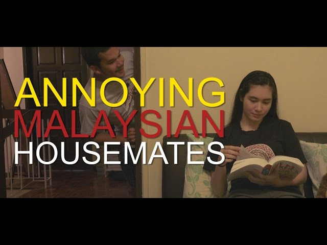 Annoying Malaysian Housemates (Comedy Skit)