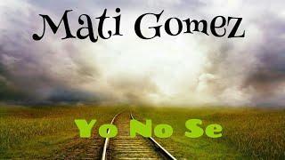 Play Yo No Sé