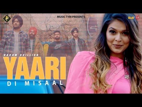 yaari-di-misaal-(full-song)-|-karam-dhillon-|-latest-punjabi-songs-2018-|-music-tym