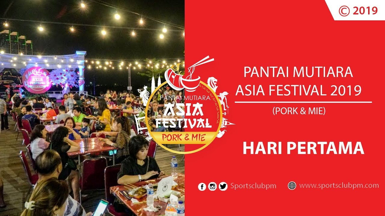 Pantai Mutiara Asia Festival Pork Mie 2019 Pantai Mutiara Sports Club Healty Living