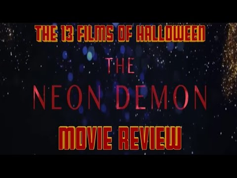 The Neon Demon (2016) Movie Review