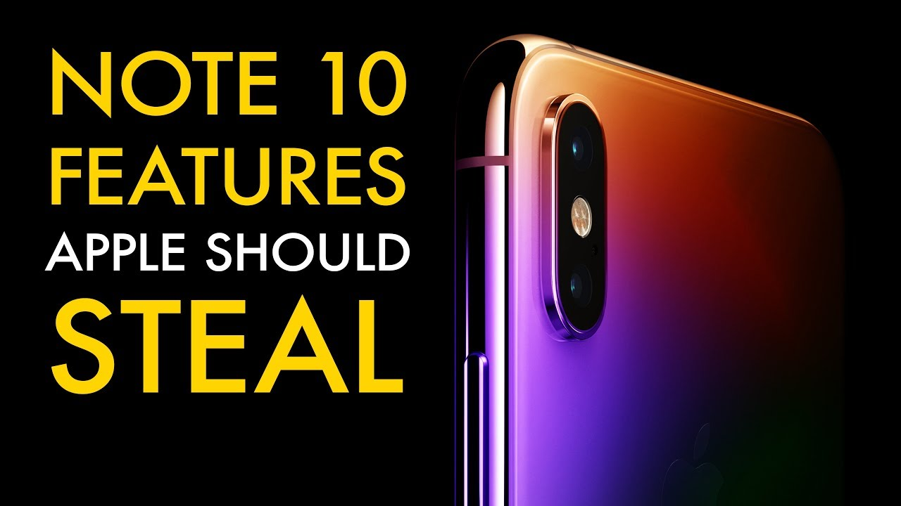 Samsung Galaxy Note 10 Features Apple Should STEAL For iPhone 11