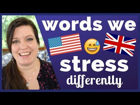 30 Words That Americans and Brits Stress Differently
