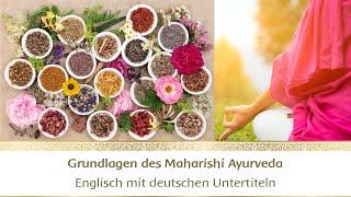 Einführung in die Grundlagen des Maharishi Ayurveda - #1 Thumb