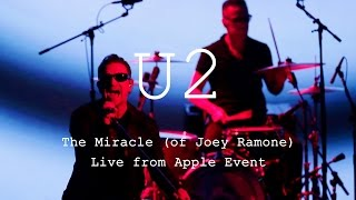 U2 - The Mracle (of Joey Ramone) Live from Apple Keynote, 9 September 2014