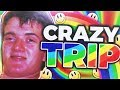 CRAZY AClD TRIP
