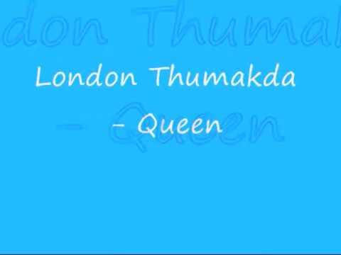 Lirik lagu (london Thumakda)