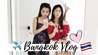 Bangkok Travel Vlog   BFF Girls Trip   BKK Food and Shopping