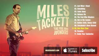 "Miles Tackett - ""One More Time"" (Full Album Stream)"