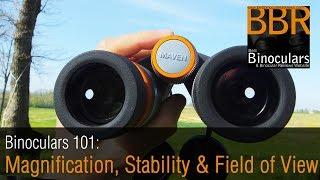 Binoculars Brightness, Magnification, Stability, Field of View & Ho...