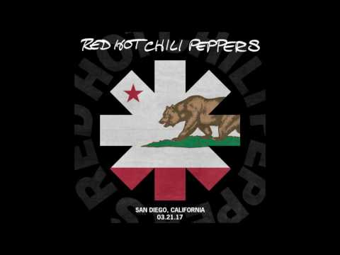 Red Hot Chili Peppers - The Zephyr Song [LIVE San Diego, CA - 21/03/2017]