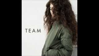 Repeat youtube video LORDE - Team (Audio)
