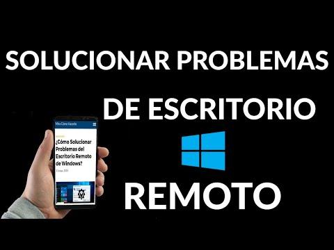 Cómo Solucionar Problemas del Escritorio Remoto de Windows