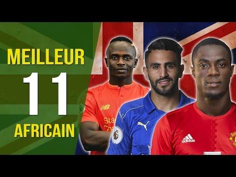 Meilleur Onze Africain En Premier League Saison 2016-2017