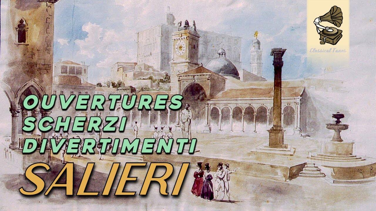 Antonio Salieri   Ouvertures, Scherzi, Divertimenti