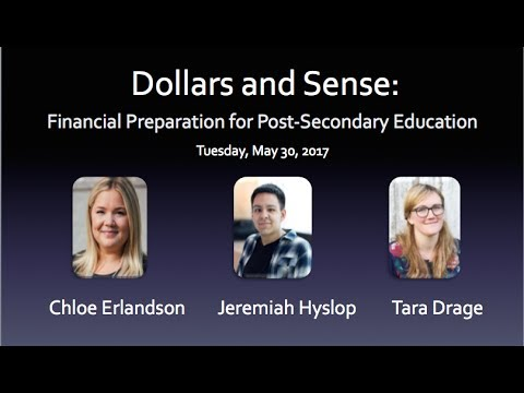 Dollars and Sense: Financial Preparation for Post-Secondary Education - 2017.05.30
