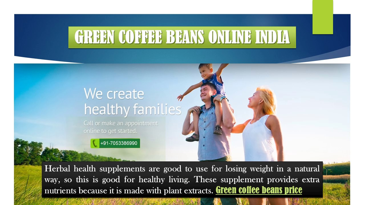 Lose Weight With Green Coffee Beans Online India Youtube
