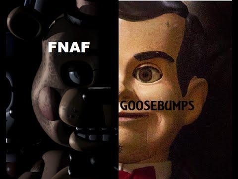 goosebumps/fnaf crossover full