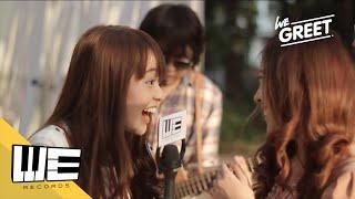 [WE Greet] Ep.2 SEASON FIVE ร้องเพลงส่งมอบความรักในวันวาเลนไทน์