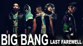 Big Bang - Last Farewell