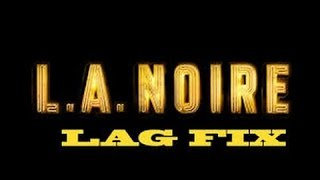 La Noire Infinite synchronizing fix 1000%