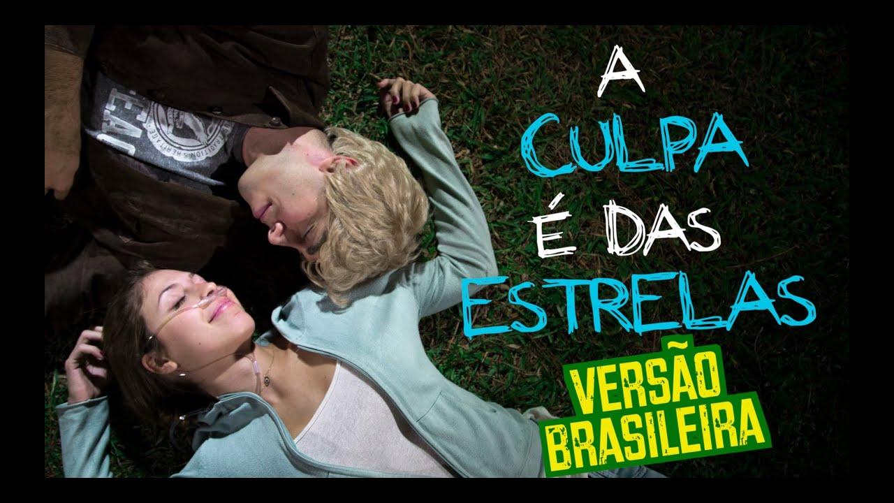 A Culpa é das Estrelas (Versão Brasileira) - DESCONFINADOS