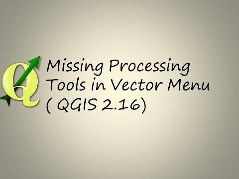 Missing Processing Tools in Vector Menu ( QGIS 2 16)