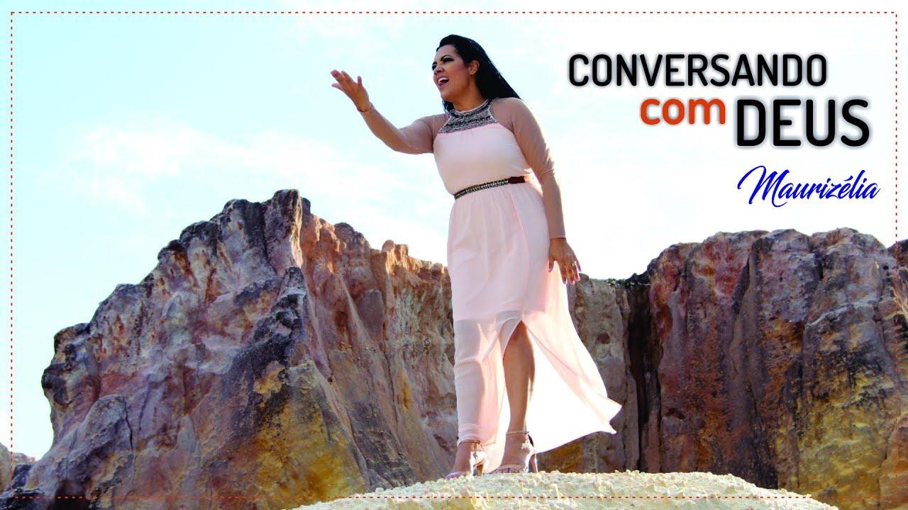 Download Maurizélia - Conversando com Deus (Vídeo Oficial)