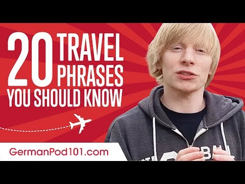 Learn the Top 20 Travel Phrases You Should Know in German