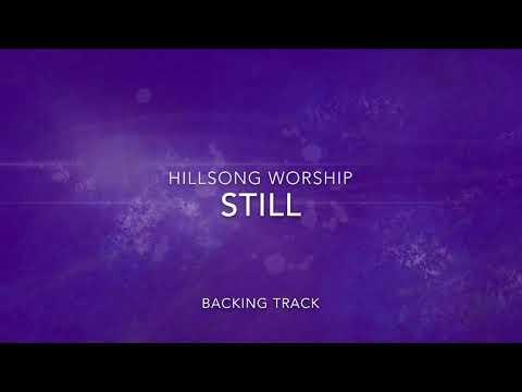 Still (Hillsong Worship) - Backing Track