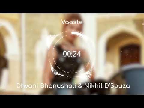 vaste-song-(8-d-audio-)-dhavni-bhanusali