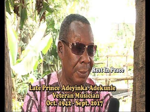 Late Prince Adeyinka Adekunle (Veteran Musician)