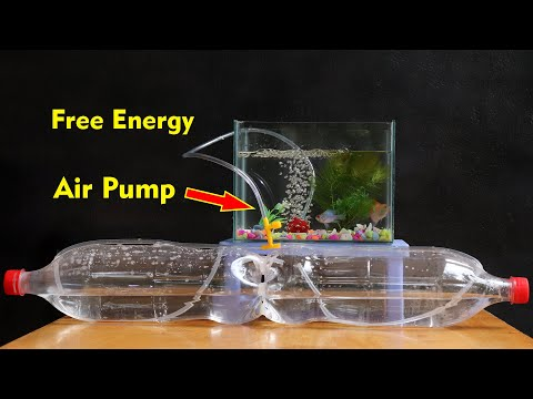 Free Energy Air Pump For Aquarium, Fish Tank With Plastic Bottle