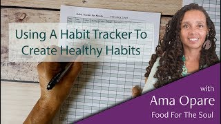 Using A Habit Tracker To Create Healthy Lifestyle Habits