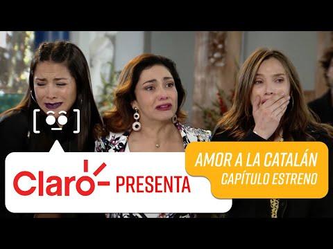 Claro Presenta: Capítulo 1 | Amor A La Catalán