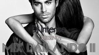 Mix Bailando II - DJ Intense