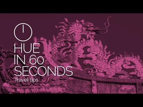 Hue, Vietnam in 60 Seconds