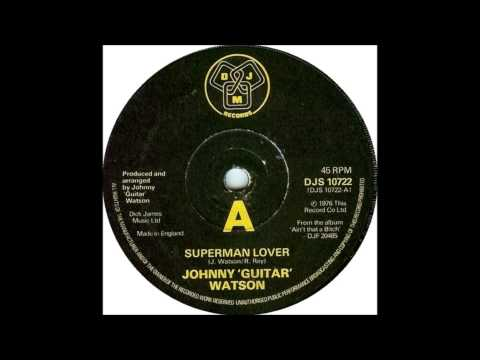 Johnny Guitar Watson - Superman Lover (1976)