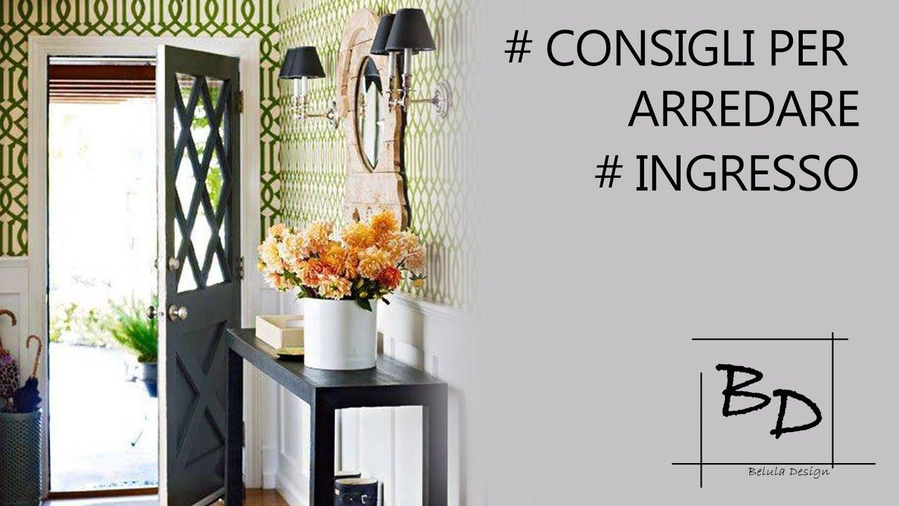 Consigli per Arredare Ingresso  Belula Design  YouTube