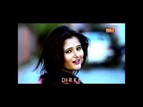 haryanvi remix songs   DJ R K B