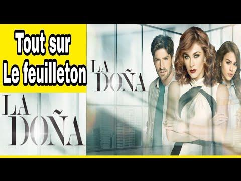 LA DOÑA: Résumé Du Feuilleton La Doña