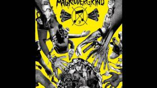 Magrudergrind - Fools Of Contradiction